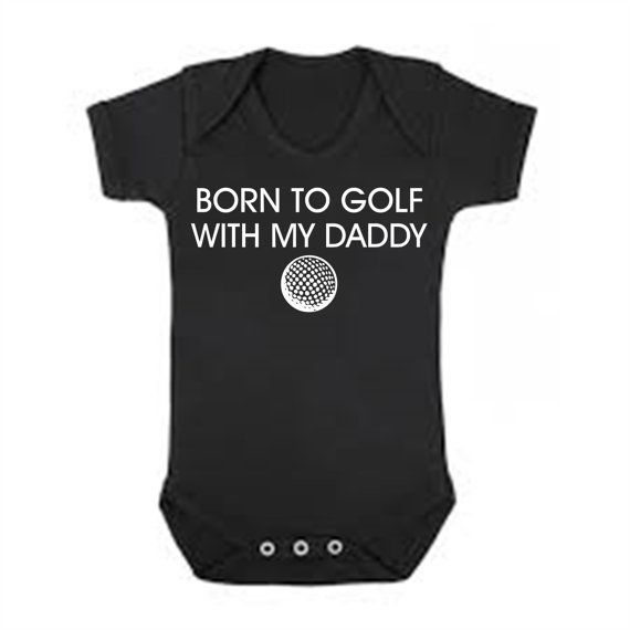 Born to Golf with My Daddy cute golfing baby bodysuit one piece outfit - any size