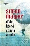 Divka, ktera spadla z nebe (Mawer Simon)