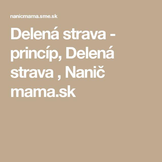 Delená strava - princíp, Delená strava , Nanič mama.sk