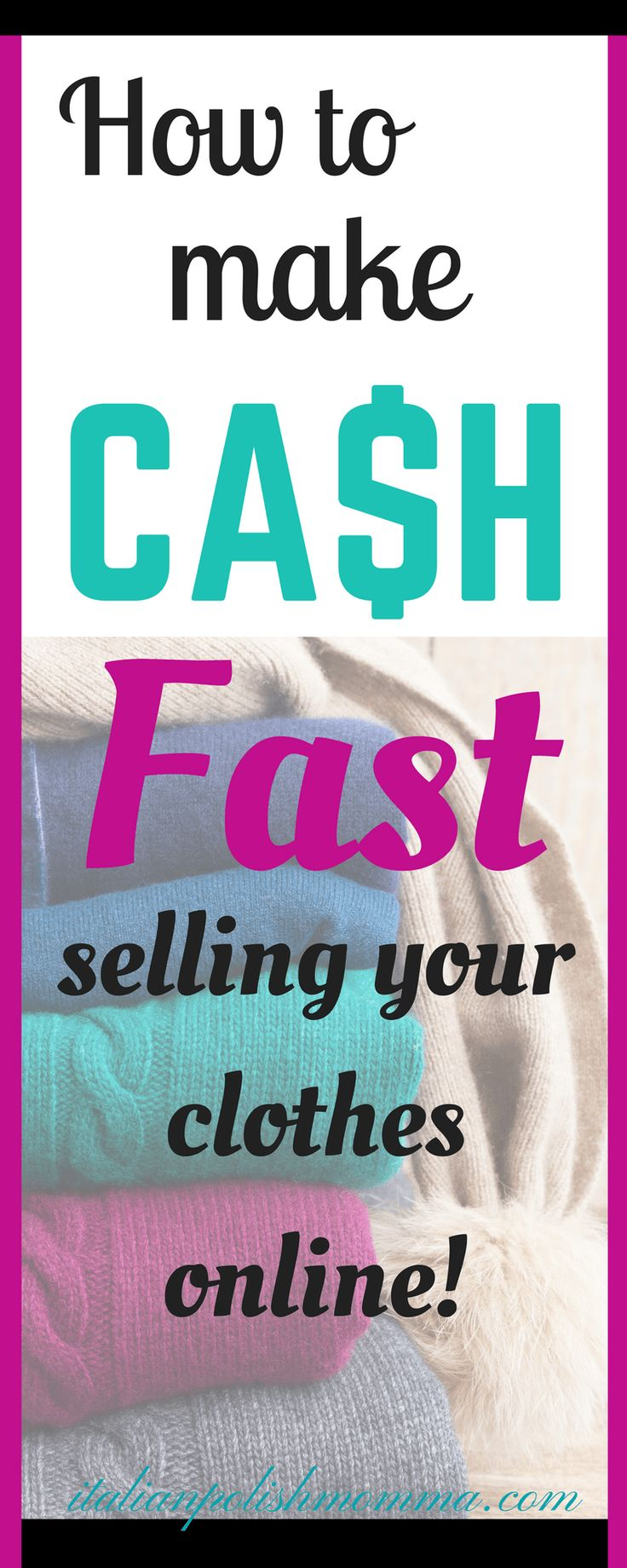 Want to make cash fast? Here are tips on making money online by selling your clothes & cleaning out those closets!