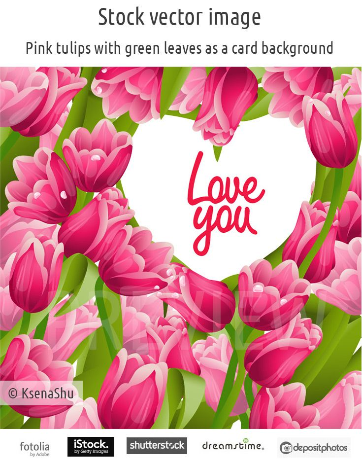 Pink tulips with green leaves as a card background and the text in the heart shaped frame #stock #vector #flowers #card #valentine #valentinesday #tulips #loveyou #heart #love #pink