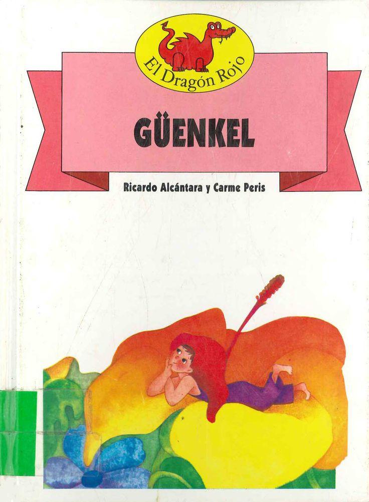 Güenkel de Ricardo Alcántara y Carme Peris. Publicado por Toray, 1991.