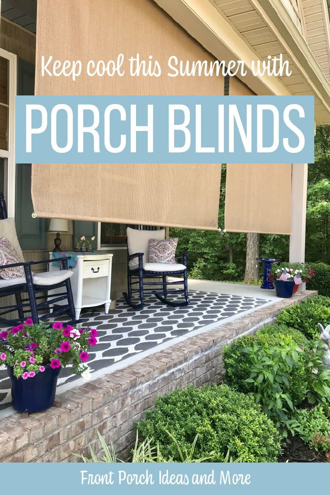 Porch Blinds Porch Shades Porch Awnings Coolaroo Shades In 2020 Porch Shades Porch Awning Blinds