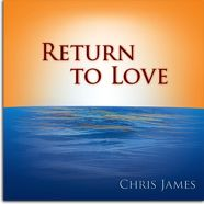 New album by Chris James - Return to Love