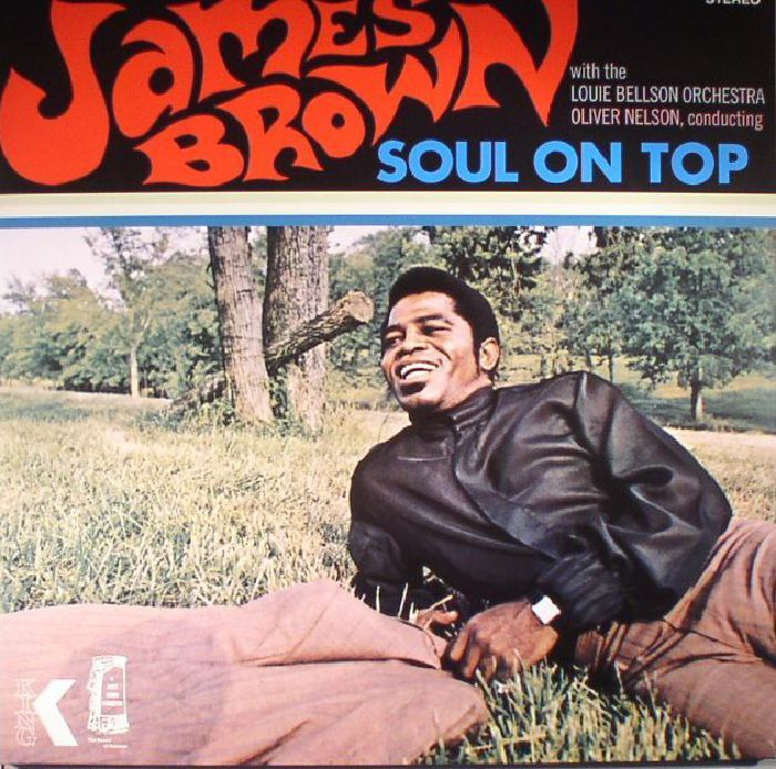 The artwork for the vinyl release of: James Brown   Louie Bellson Orchestra - Soul On Top (reissue) (Elemental Music) #music SoulJazz