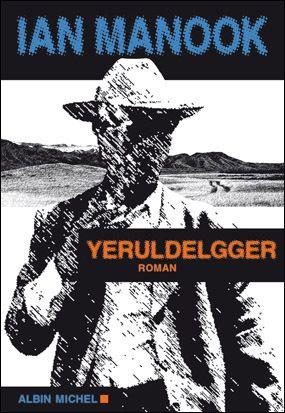 Bookcrossing: YERULDELGGER de Ian Manook