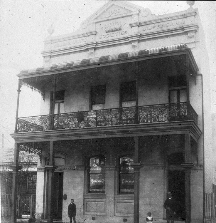 Balmain United Friendly Society's Dispensary ... c 1889 ... Photographed by…