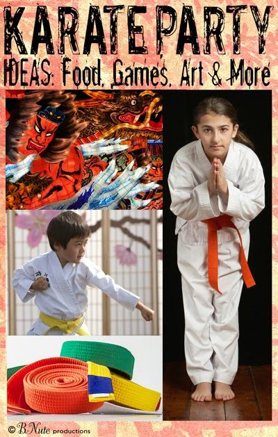 Loads of Karate Party Ideas: Decorations, Games, Food, and Crafts