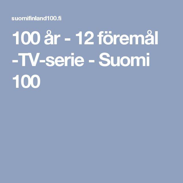 100 år - 12 föremål -TV-serie - Suomi 100