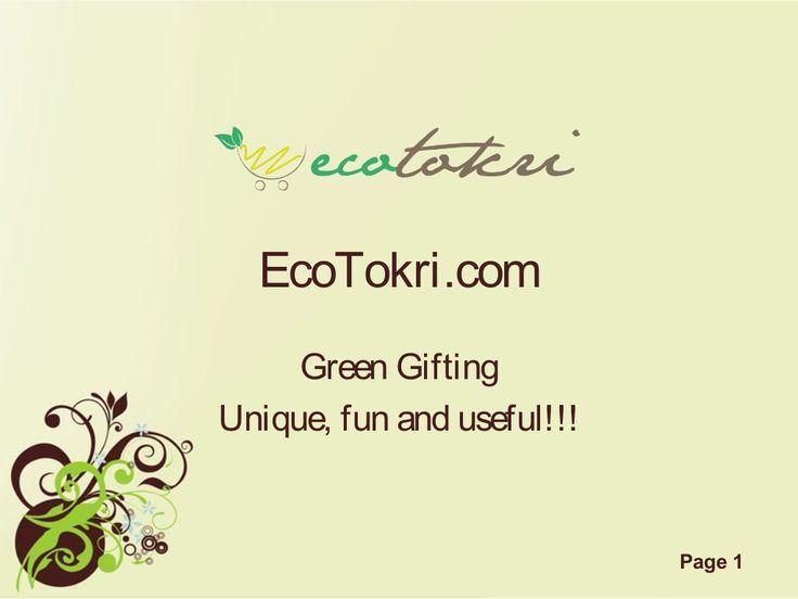 EcoTokri Corporate Green Gifting by karneshm via slideshare