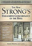 The New Strong's Exhaustive Concordance (2003, Hardcover)