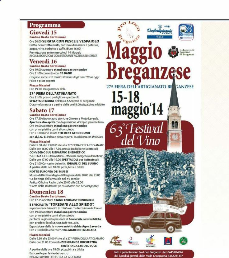 Fiera dell'artigianato breganzese e Festival del Vino - Craft Fair and Wine Festival, May 16-18, 2014, in Breganze, Piazza Mazzini about 15 miles north of Vicenza; food booths open at 7 p.m.; live music start at 9 p.m.; grand opening of the craft fair on May 16 at 7:30 p.m.; May 17-18, craft fair from 9:30 a.m. to 11:30 p.m.; downtown stores will be open all day long on May 18.