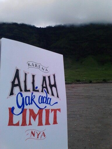 Karena Allah Ga ada limitnya!