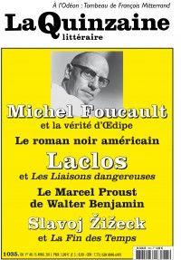 La Quinzaine Littéraire #1035 : Michel Foucault et la vérité d'Oedipe