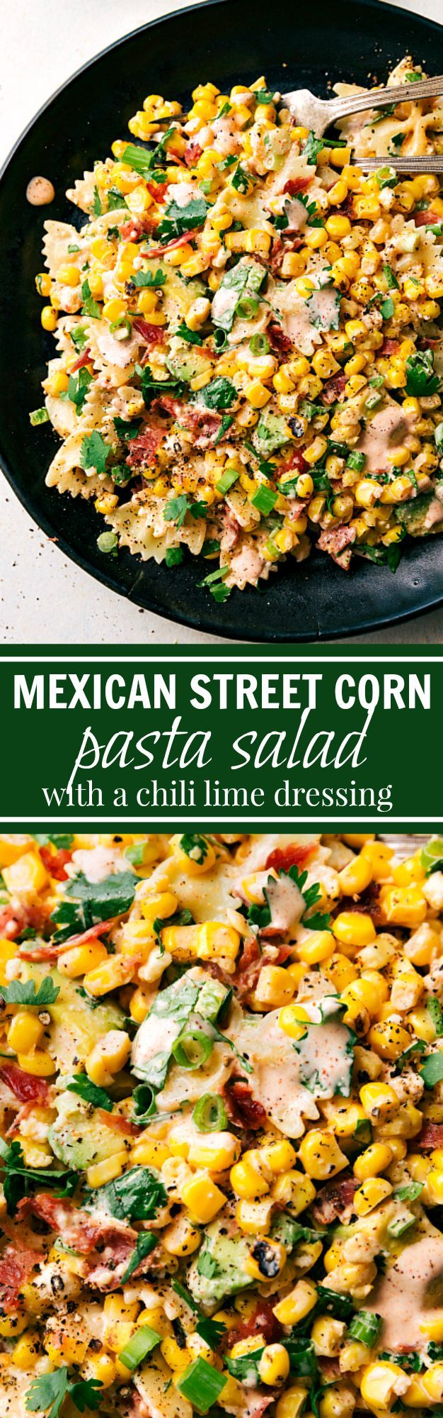 A delicious MEXICAN STREET CORN Pasta salad with tons of veggies, bacon, and a simple creamy CHILI LIME dressing.