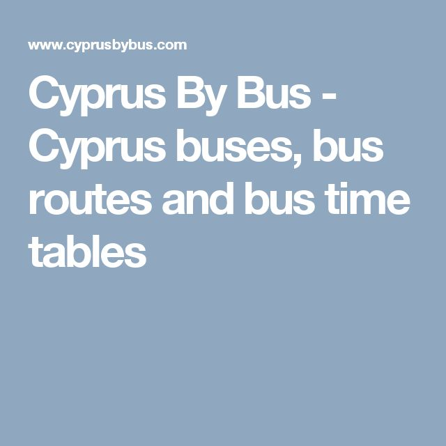 Cyprus By Bus - Cyprus buses, bus routes and bus time tables