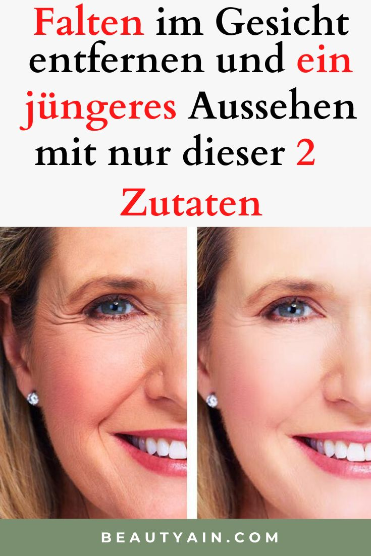 Falten im Gesicht entfernen und ein jüngeres Aussehen mit