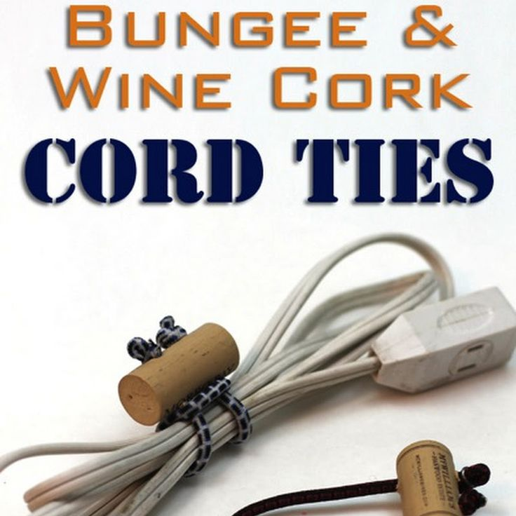 How to create cord ties out of mini bungee cords and wine corks.  A great way to secure your extension cords without zip ties or string. And they are reusable!