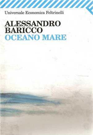 Oceano mare, Baricco