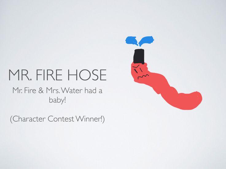 Mr. Fire Hose