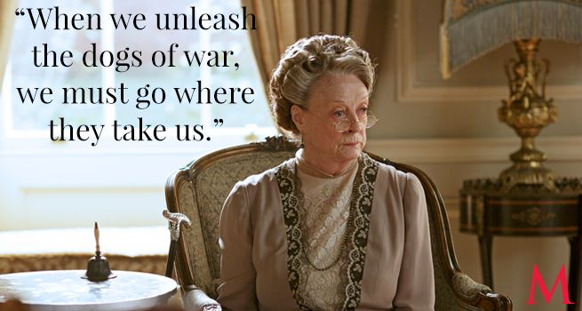 Maggie Smith In the matter of Denker's tongue-lashing of Dr. Clarkson, the Dowager is prepared to go scorched earth.