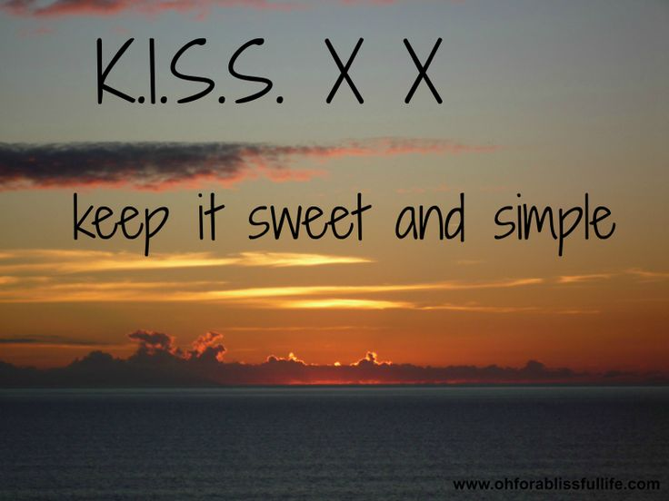 Keep it sweet and simple. x