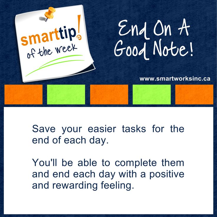 Want to finish your day on a positive note?  Check out our Smart Tip of The Week for an easy solution. End On A Good Note! www.smartworksinc.ca
