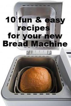 Fun recipes for your bread machine.