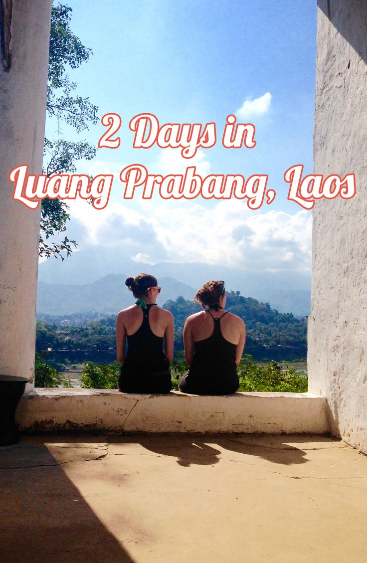 2 Days in Luang Prabang, Laos - a Sample Itinerary | Twirl The Globe - travel blog