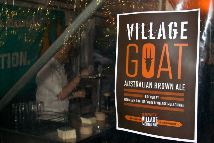 Our very own Village Goat Beer - Australian Brown Ale brewed by Mountain Goat Beer and the Village Melbourne crew #beer #brewed #melbourne #brownale #villagemelbourne #villagegoat