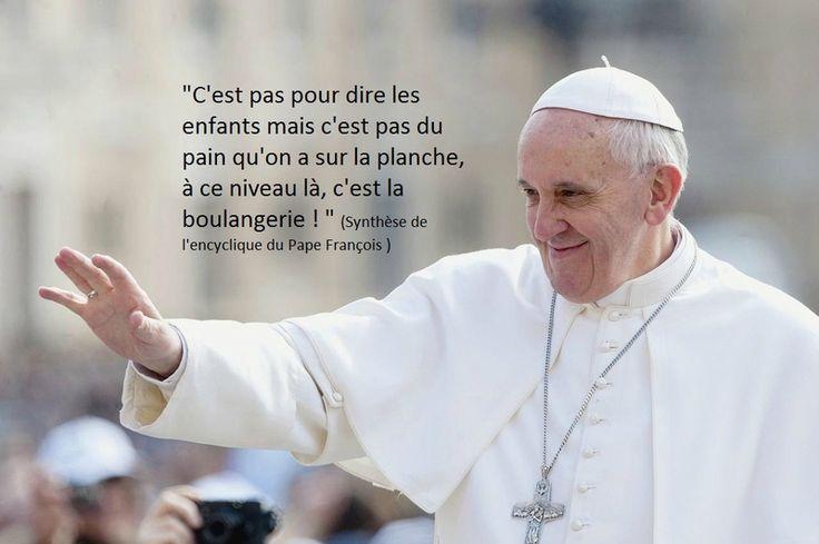 Nouvelle encyclique : Le pape tape là ou ça fait mal