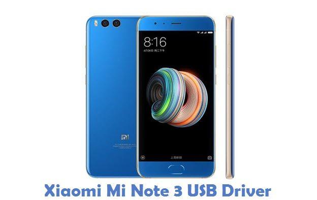 Xiaomi Mi Note 3 Usb Driver Usb Xiaomi Drivers