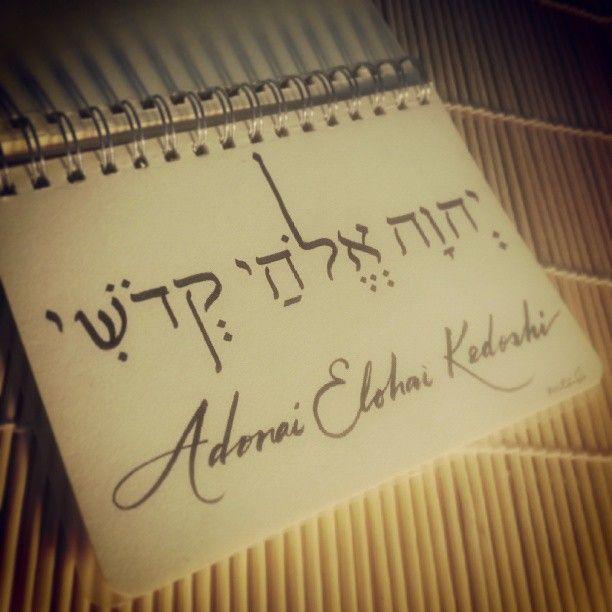 Adonai Elohai Kedoshi (YHVH my Holy God)~~