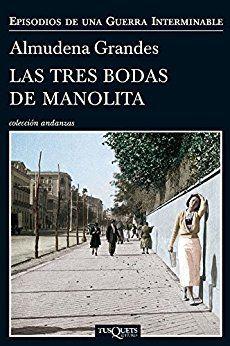 Las tres bodas de Manolita (Volumen independiente) eBook: Almudena Grandes: Amazon.es: Tienda Kindle