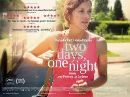 Κινηματογράφος... γένους θηλυκού!: Δύο ημέρες, μία νύχτα - Deux jours, une nuit (2014...