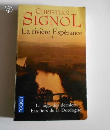 Livre Christian Signol - La rivière Espérance - Livres  - leboncoin.fr
