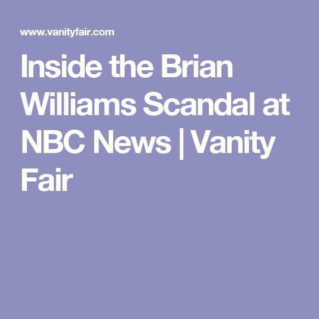 Inside the Brian Williams Scandal at NBC News   Vanity Fair
