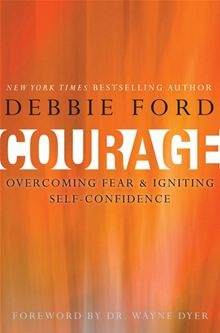 Courage - Overcoming Fear and Igniting Self-Confidence