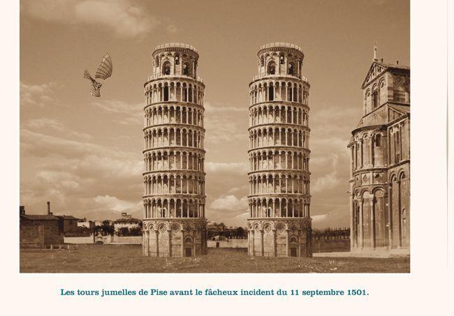 °Les tours jumelles de Pise avant le fâcheux incident du 11 septembre 1501. - photomontage de Ponk et Replonk -@ChansLau