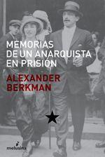 melusina :: Memorias de un anarquista en prisión :: Alexander Berkman