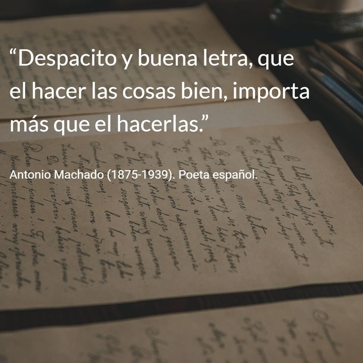 Antonio Machado (1875-1939). Poeta español. #citas #frases