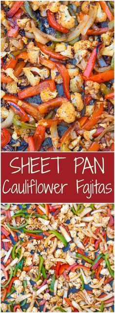 """Vegan Sheet Pan Cauliflower Fajitas. Peppers, onions, cauliflower and taco seasoning come together to make a mouthwatering meal that is ready in just 30 minutes. I've seen a lot of cauliflower """"meat"""" recipes floating around the internet lately. So I guess it... #cauliflower #glutenfree #maindish"""