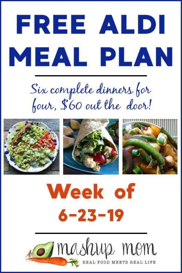 Free Aldi Meal Plan Week Of 6 23 19 6 29 19 Aldi Meal Plan Meal Planning Frugal Meal Planning