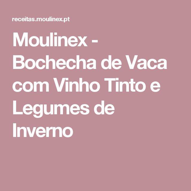 Moulinex - Bochecha de Vaca com Vinho Tinto e Legumes de Inverno