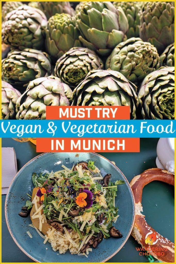 Mouthwatering Vegan Vegetarian Food In Munich Vegetarian Recipes Food Vegetarian