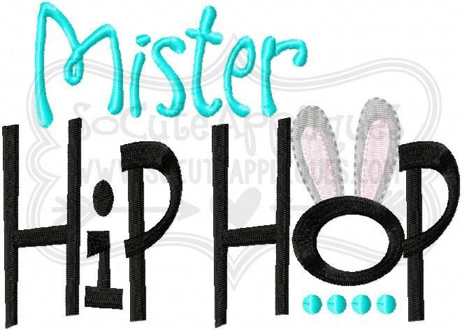 Embroidery design 5x7 6x10 Mister Hip hop, Embroidery sayings, socuteappliques, Easter bunny embroidery, embroidery, Easter sayings by SoCuteAppliques on Etsy https://www.etsy.com/listing/265589599/embroidery-design-5x7-6x10-mister-hip
