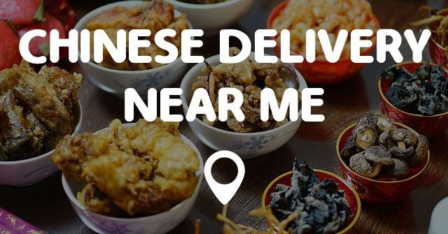 5 Chinese Food Delivery Near Me Chinese Food Delivery Food Chinese Delivery