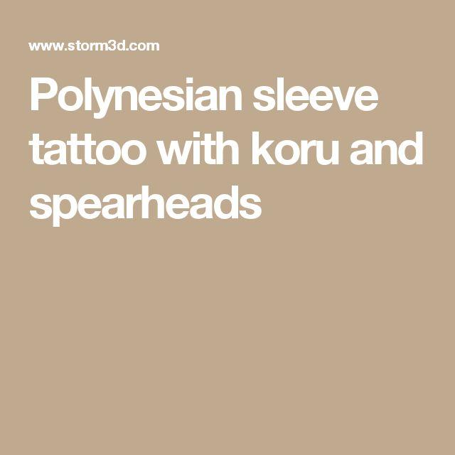 Polynesian sleeve tattoo with koru and spearheads