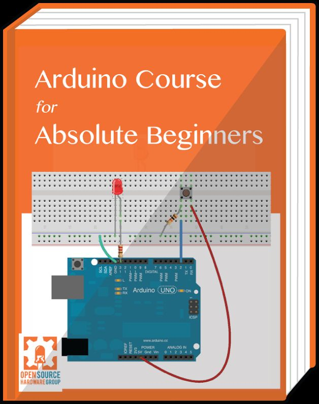 Arduino Short Course for Absolute Beginners