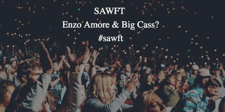 SAWFT Enzo Amore & Big Cass? #sawft